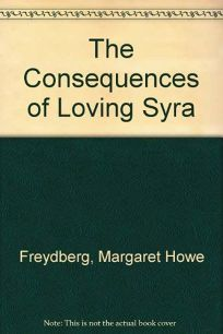 The Consequences of Loving Syra