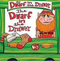 The Dwarf in the Drawer: A Mischievous Parody