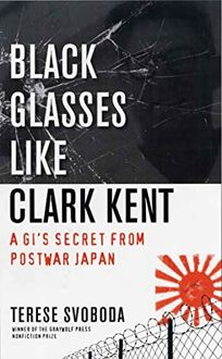 Black Glasses Like Clark Kent: A GIs Secret from Postwar Japan