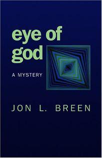 Eye of God: A Mystery