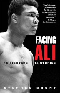 FACING ALI: 15 Fighters