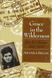 Grace in the Wilderness: After the Liberation
