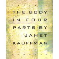 The Body in Four Parts