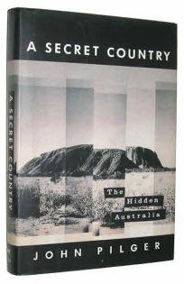 A Secret Country: The Hidden Australia