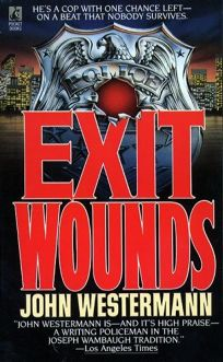 Exit Wounds: Exit Wounds