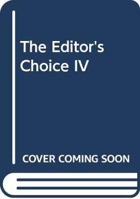 The Editors Choice IV