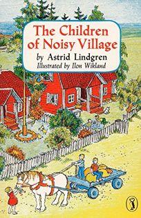 The Children of Noisy Village the Children of Noisy Village