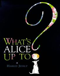 Whats Alice Up To?