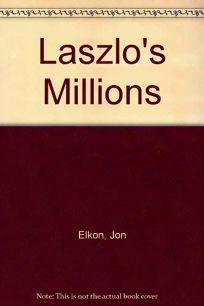 Laszlos Millions