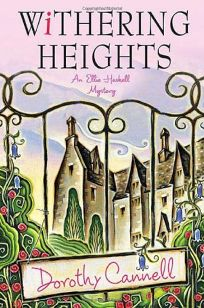 Withering Heights: An Ellie Haskell Mystery