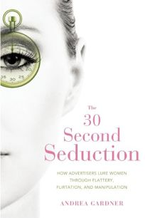 The 30-Second Seduction: How Advertisers Lure Women Through Flattery