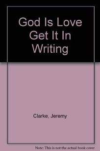 God is Love: Get It in Writing