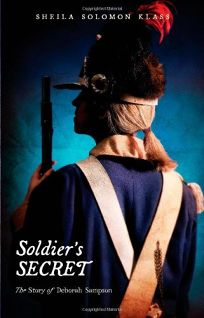 Soldiers Secret: The Story of Deborah Sampson