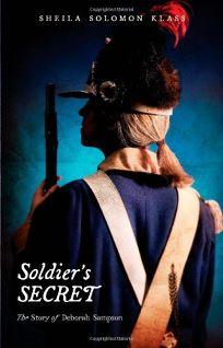 Soldiers Secret: The Story of Deborah Sampson