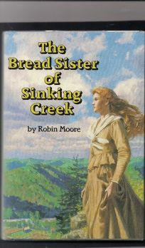 The Bread Sister of Sinking Creek