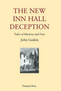 The New Inn Hall Deception: Tales of Mystery and Fear