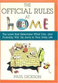 The Official Rules at Home: The Laws That Determine What Can