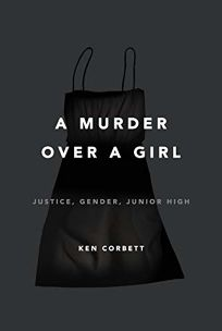 A Murder over a Girl: Justice