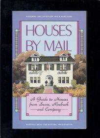 Houses by Mail: A Guide to Houses from Sears