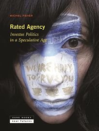 Rated Agency: Investee Politics in a Speculative Age