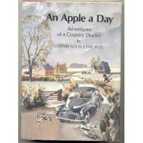 An Apple a Day: Adventures of a Country Doctor