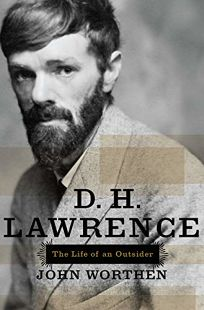 D.H. Lawrence: The Life of an Outsider
