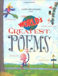 The Worlds Greatest: Poems
