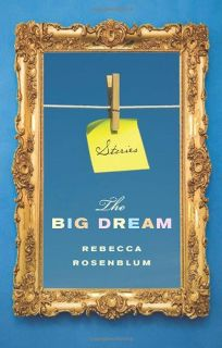 The Big Dream: Stories