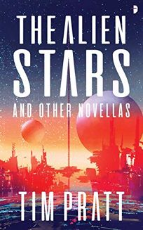 The Alien Stars: and Other Novellas