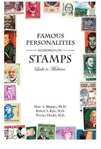 Famous Personalities Honored on Stamps: Links to Medicine