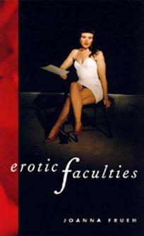 Erotic Faculties