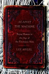 life in the age of machine essay Lithography enabled graphic art to illustrate everyday life,  in the age of mechanical reproduction  meadow with the fiery orchids of machine.