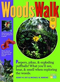 Woodswalk: Peepers