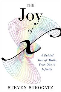 The Joy of X: A Guided Tour of Math