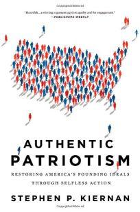Authentic Patriotism: Restoring Americas Founding Ideals Through Progressive Action