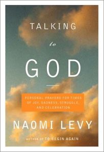 Talking to God: Personal Prayers for Times of Joy