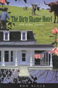 The Dirty Shame Hotel: And Other Stories