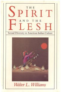 Spirit and the Flesh: Sexual Diversity in American Indian Culture