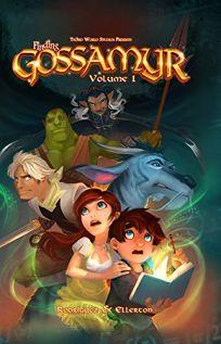 Finding Gossamyr: Volume 1