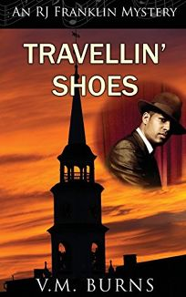 Travellin' Shoes: An RJ Franklin Mystery
