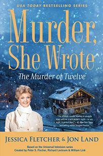 The Murder of Twelve: A Murder