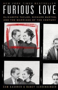 Furious Love: Elizabeth Taylor