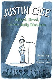Justin Case: School