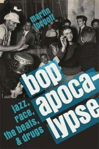 Bop Apocalypse: Jazz