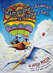 The Extraordinary Adventures of Ordinary Basil: The Impossible Flight to Helios
