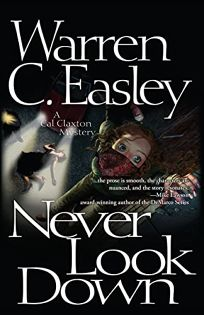 Never Look Down: A Cal Claxton Oregon Mystery