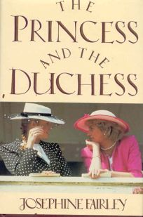 The Princess and the Duchess