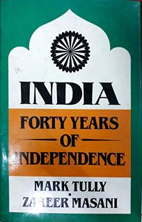 India: Forty Years of Independence