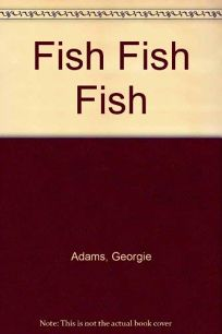 Fishfishfish : a graphic novel, Lee Nordling & [illustrated by] Meritxell Bosch