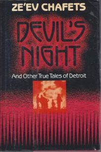 Devils Night: And Other True Tales of Detroit